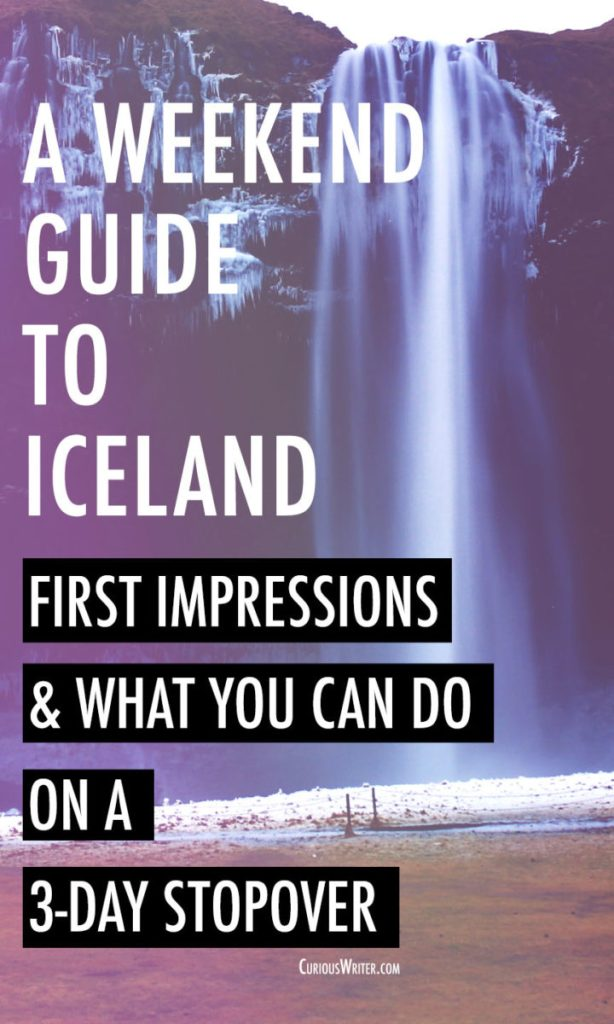 What to do when you have a weekend in Iceland [with photos]