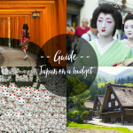 A Guide to Visiting Japan on a Budget