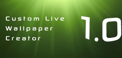Custom Live Wallpaper Creator 1.0   Custom Live Wallpaper Creator
