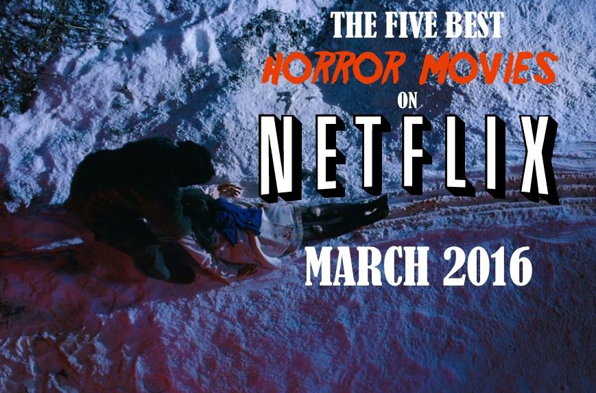 March Netflix