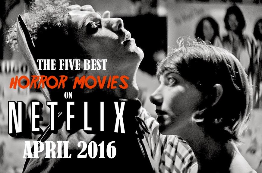 Netflix Horror April