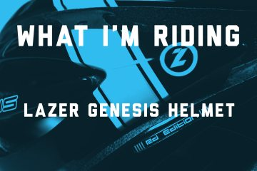 What I'm Riding: Lazer Genesis Helmet