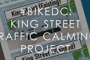 #BikeDC: King Street Traffic Calming Project Hearing