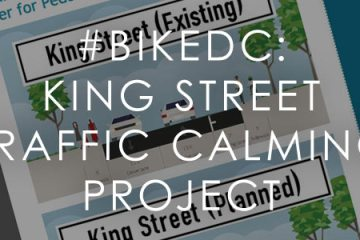 #BikeDC: King Street Traffic Calming Project Hearing