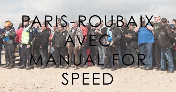 Paris-Roubaix Avec Manual For Speed