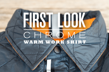 First Look: Chrome Warm Work Shirt