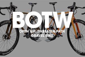 Bike of the Week: OPEN U.P. (Unbeaten Path) Gravel Bike