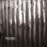 Robert Henke – Layering Buddha (Imbalance/Inertia)