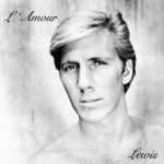Lewis – L'Amour  (R.A.W. Records) / Lewis Baloue – Romantic Times (R.A.W. Records)