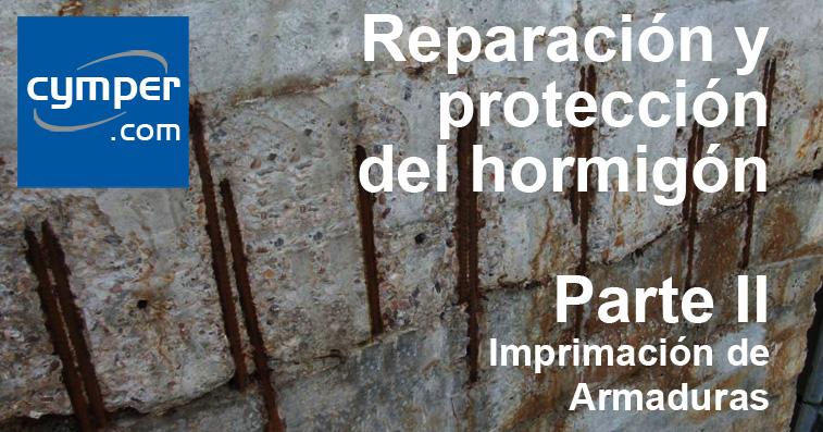 Reparación y protección del hormigón ( Parte II ) - Imprimación de Armaduras