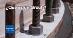 ¿Que es un grout o mortero fluido para anclajes?