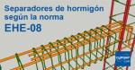 Separadores de hormigón según la norma EHE-08