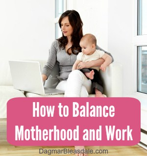motherhood and work, DagmarBleasdale.com
