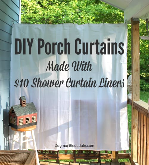 DIY porch curtains made with shower curtain liner, DagmarBleasdale.com