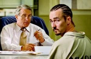 Stone - Edward Norton and Robert De Niro