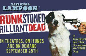 National Lampoon - Drunk Stoned Brilliant Dead