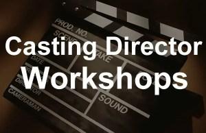 casting director workshops