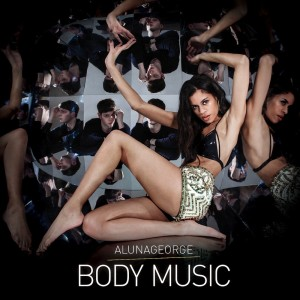 AlunaGeorge_BodyMusic_