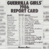 Guerrilla Girls, 'Guerrilla Girls' 1986 Report Card,' 1986, Photo - © Tate, London 2018