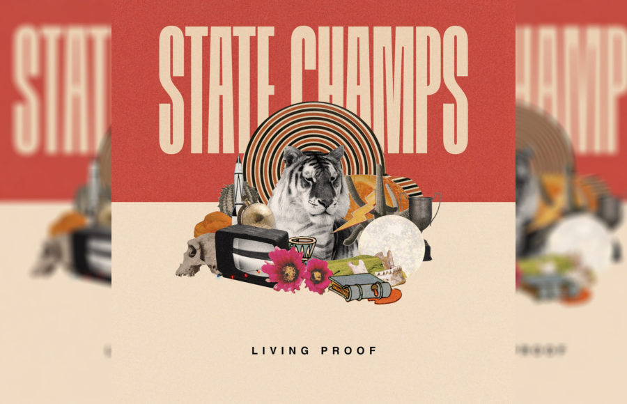 State Champs Living Proof Is Living Proof Of Pop Punks Versatility