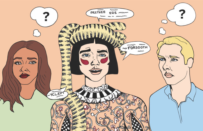 Start trying to make 'forsooth' happen: 8 archaic words to use to spice up your lingo