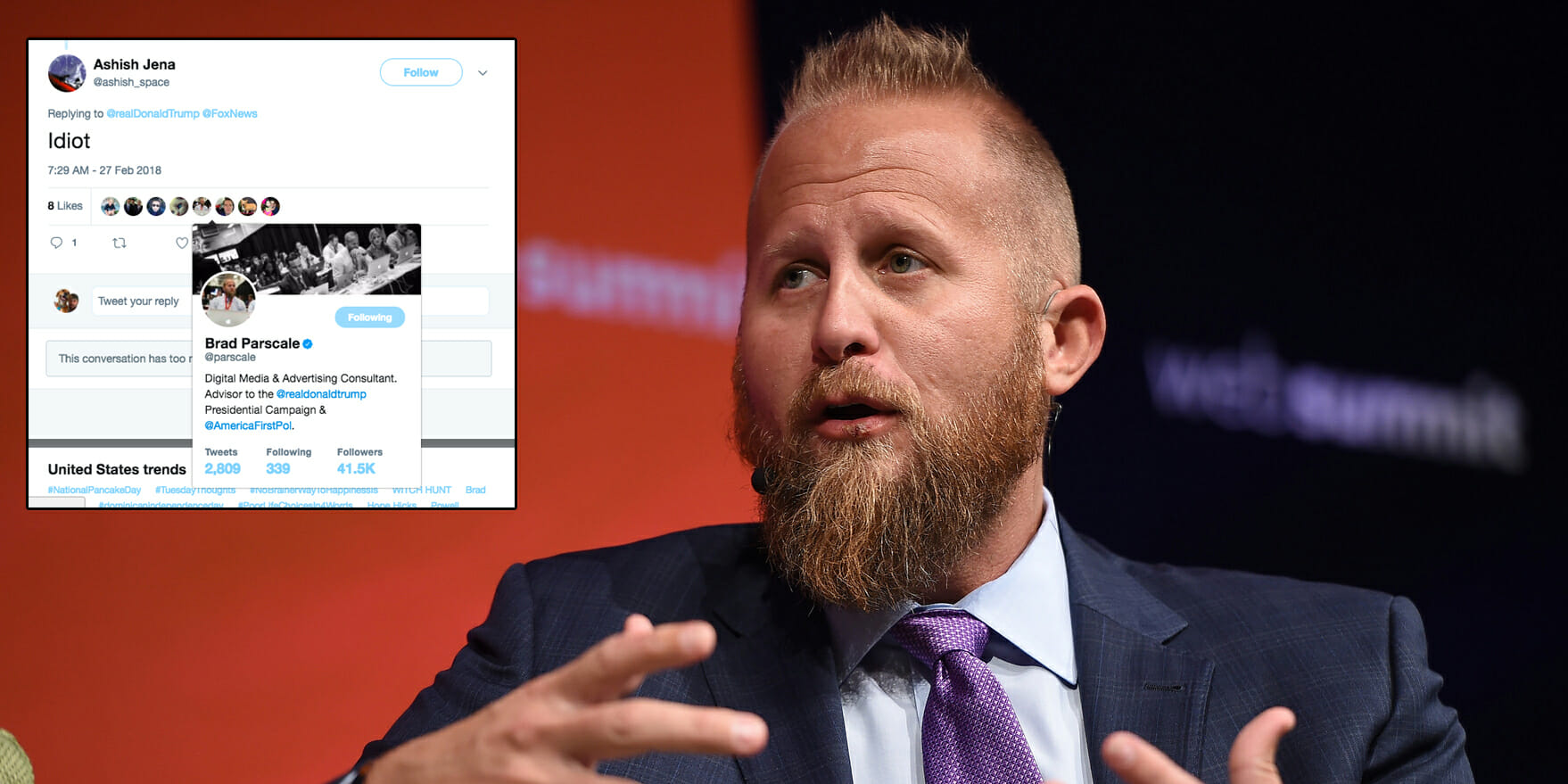 Brad Parscale Liked a Tweet Calling Trump an  Idiot  Trump s 2020 campaign manager liked a tweet calling the president an  idiot