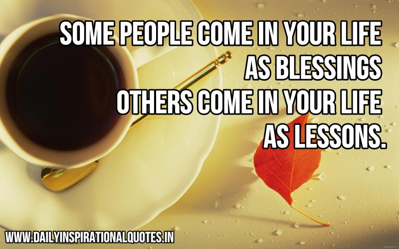 some people come in your life wisdom quotes daily
