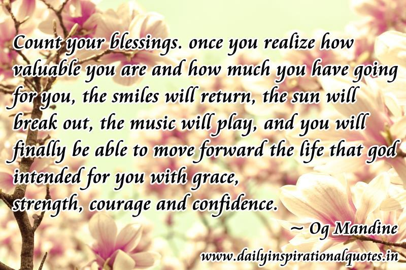 count your blessings once you realize how valuable you