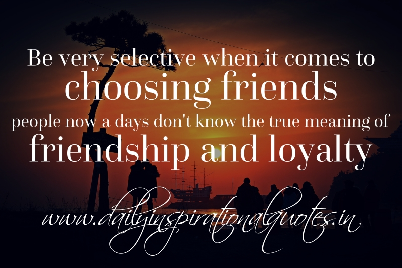 Quotes About True Friendship And Loyalty : Friendship Quotes Archives Page  Of