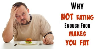 Diet Tips 101: Why Not Eating Enough Food Makes You Fat – Dai Manuel: Your Lifestyle Mentor