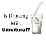 Is it Natural to Drink Milk?