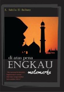 """Cover buku """"Di Atas Pena Engkau Melamarku""""."""