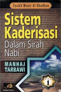 "Cover buku ""Sistem Kaderisasi dalam Sirah Nabawiyah""."
