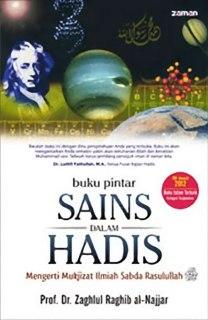 """Cover buku """"Buku Pintar Sains dalam Hadis: Mengerti Mukjizat Ilmiah Sabda Rasulullah""""."""