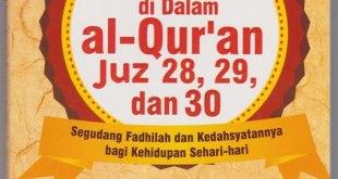 "Cover buku ""Mukjizat Surat-Surat di Dalam Al-Qur'an Juz 28, 29 dan 30""."