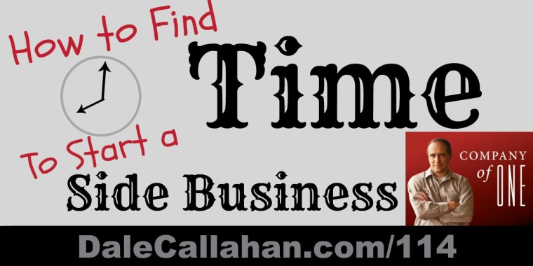 How to Find Time to Start a Side Business