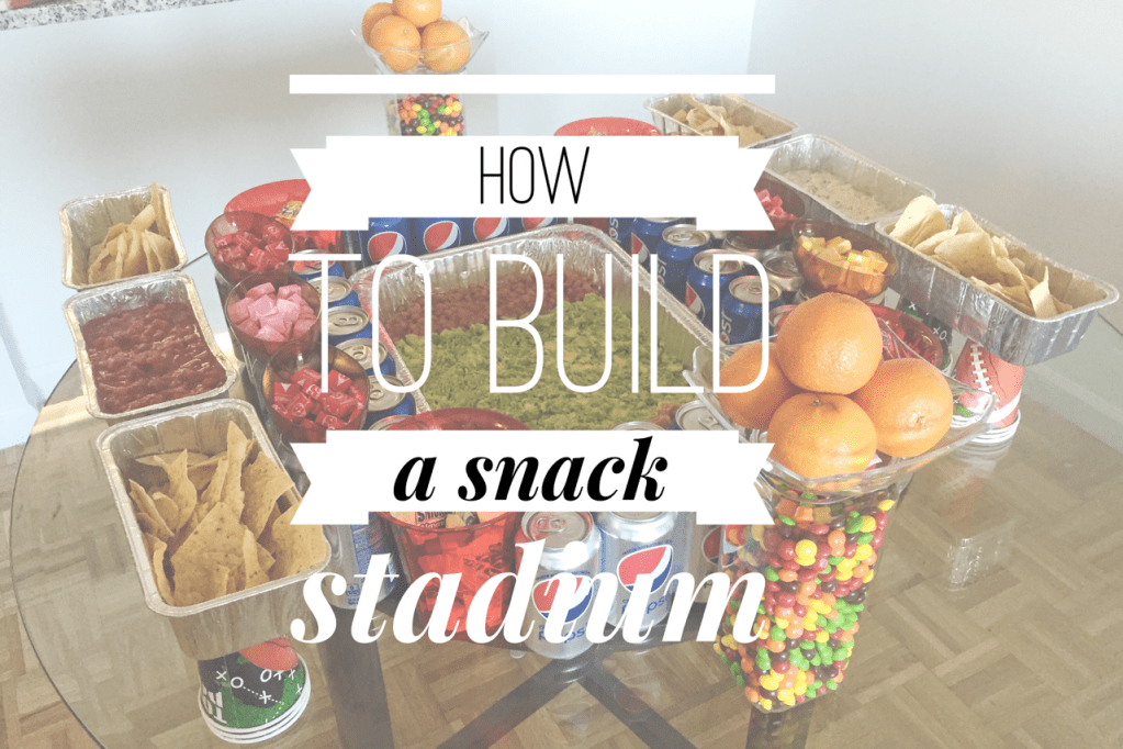 Preparing For the Big Game: Snack Stadium