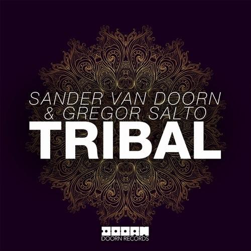 Sander van Doorn & Gregor Salto - Tribal [Doorn Records]