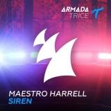 Maestro Harrell - Siren [Armada Trice]