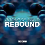 Promise Land - Rebound [May 23 - Doorn Records]