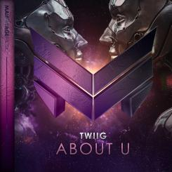 TWIIG - About U [Mainstage Music]