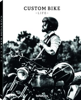 Custom Bike Life, teNeues, Photo Laurent Nivalle_C
