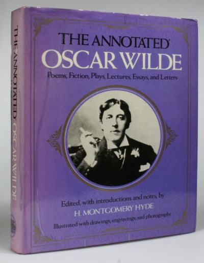 the-annotated-oscar-wilde-poems-fiction-plays-lectures-essays-and-letters