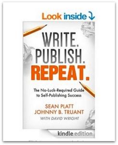 Write. Publish.Repeat. by Sean Platt