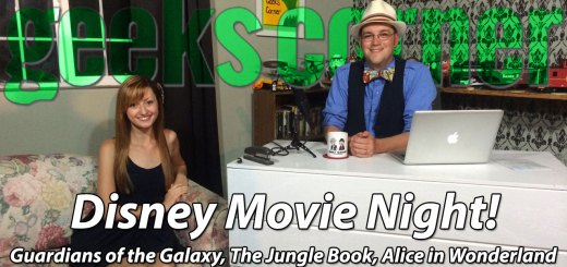 Disney Movie Night! - Geeks Corner - Episode 345