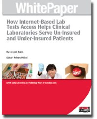 How Internet-Based Lab Tests Access Helps Clinical Laboratories Serve Un-Insured and Under-Insured Patients