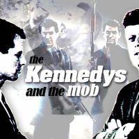 The Kennedys and the Mob (1993)
