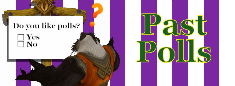 "Past polls banner featuring a Pandaren questioning a sign reading "" Do you like polls?"""