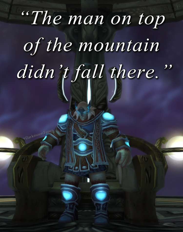 Moonfang's motivation that states the person atop the mountain was not given that position.