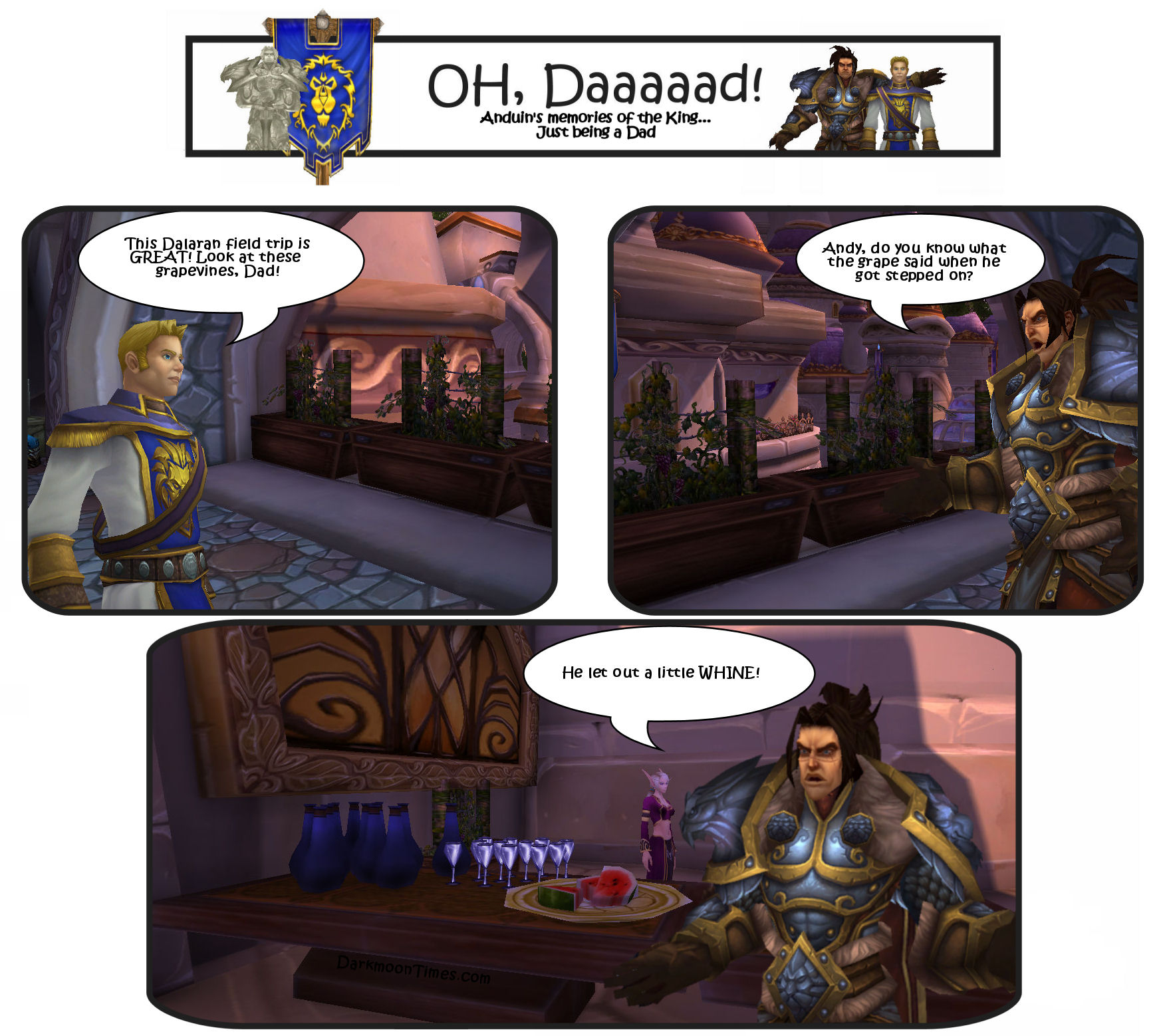 "Image shows Varian telling Anduin ""What did the grape say when he got stepped on? He let out a little whine."